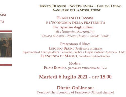 """Presentazione del libro: """"FRANCESCO D'ASSISI E L'ECONOMIA DELLA FRATERNITÀ"""""""